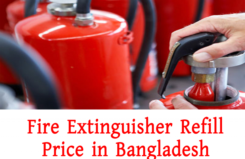 Fire Extinguisher Refill Price in Bangladesh